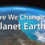 BBC Documentary: Are We Changing Planet Earth?