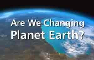 BBC-Documentary-Are-we-Changing-the-Earth